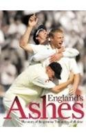 ENGLAND'S ASHES: THE STORY OF THE GREATEST TEST SERIES EVER