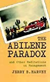 img - for Abilene Paradox & Other Meditations on Management (Paperback, 1996) book / textbook / text book