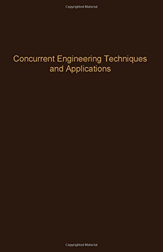 Concurrent Engineering Techniques and Applications (Control and Dynamic Systems)