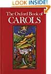 The Oxford Book of Carols: Music Edit...