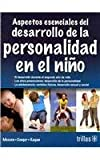 img - for Aspectos esenciales del desarrollo de la personalidad en el nino / Essential of Child Development and Personality (Spanish Edition) book / textbook / text book