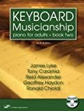img - for KEYBOARD MUSICIANSHIP: PIANO FOR ADULTS, BOOK TWO book / textbook / text book