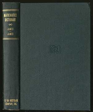 Mathematics Dictionary, by Glenn and Robert C. James James