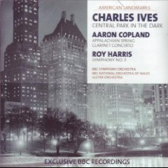Copland: Appalachian Spring; Clarinet Concerto; Harris: Symphony No. 3; Ives: Central Park in the Dark (Roy Harris Symphony 3 compare prices)