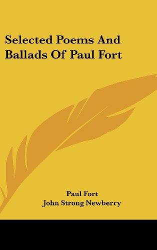 Selected Poems and Ballads of Paul Fort
