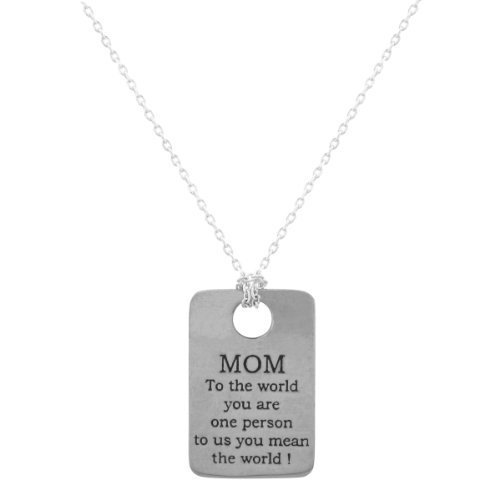 Mom To The World You Are One Person To Us You Mean The World Tag Pewter Pendant Necklace, 16+2