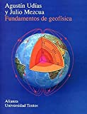 img - for Fundamentos de geofisica / Fundamental of Geophysics (Spanish Edition) book / textbook / text book