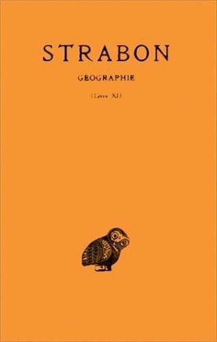 Géographie, tome 8 :  Livre XI