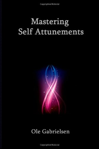 Mastering Self Attunements