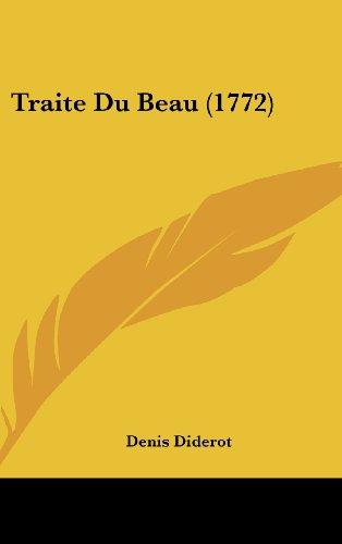 Traite Du Beau (1772)