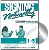 Signing Naturally: Student Workbook, Units 1-6 (Book & DVDs)