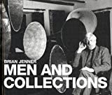 img - for [(Men and Collections)] [By (author) Brian Jenner] published on (August, 2004) book / textbook / text book