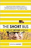 img - for The Short Bus 1st (first) edition Text Only book / textbook / text book