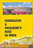 Federalism and President's Rule in India