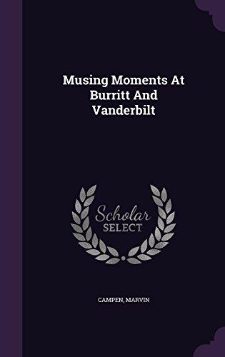 Musing Moments At Burritt And Vanderbilt