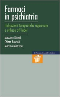 farmaci-in-psichiatria-indicazioni-terapeutiche-approvate-e-utilizzo-off-label