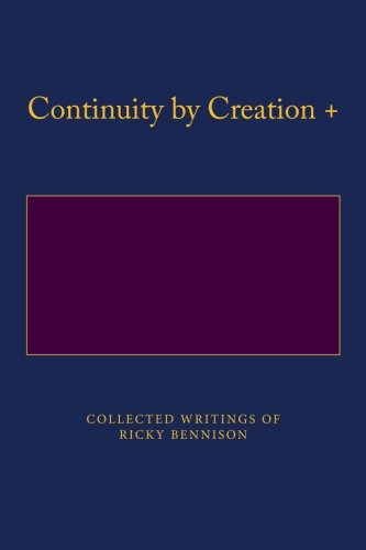 Collected Writings of Ricky Bennison