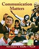 img - for Communication Matters: book / textbook / text book