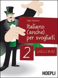 Cover Italiano (anche) per svogliati. Livelli B1-B2