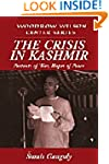 The Crisis in Kashmir: Portents of Wa...