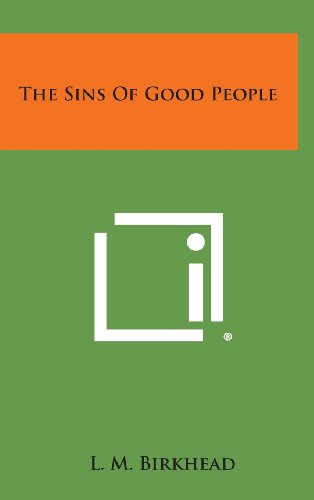 The Sins of Good People