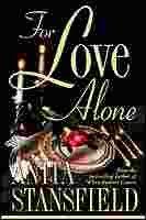 For Love Alone, ANITA STANSFIELD