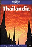 Thailandia (Lonely Planet Travel Guides) (Italian Edition) (8870635503) by Cummings, J.