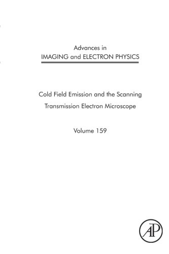 Advances In Imaging And Electron Physics: The Scanning Transmission Electron Microscope (Volume 159)