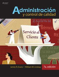 Administracion y control de la calidad/ Management and Quality Control (Spanish Edition)