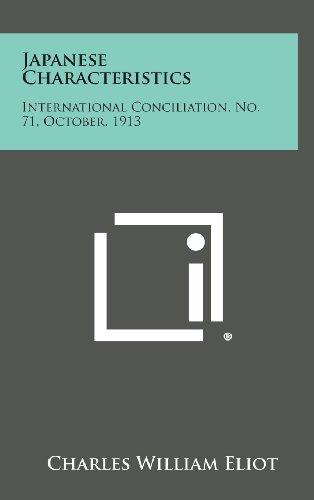 Japanese Characteristics: International Conciliation, No. 71, October, 1913