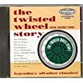 The Twisted Wheel (One More Time)