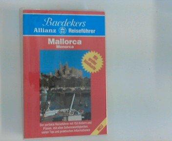 Mallorca, Menorca. [Text:], Baedekers Allianz-Reiseführer