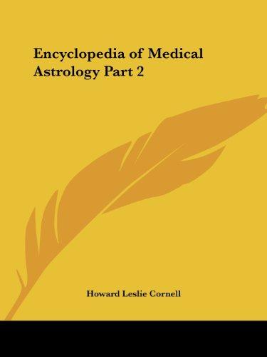 Encyclopedia of Medical Astrology Part 2