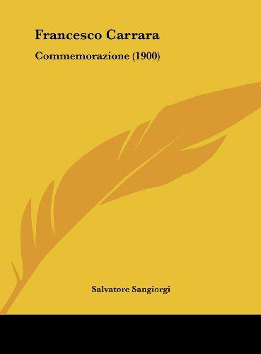 Francesco Carrara: Commemorazione (1900)