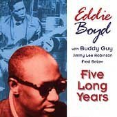 Album Five Long Years by Eddie Boyd