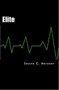 Elite by Joseph C. Anthony ebook deal