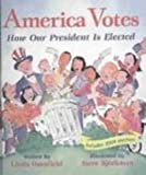 America Votes: How Our President Is Elected (Turtleback School & Library Binding Edition) (1417743840) by Granfield, Linda