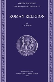 Roman Religion (New Surveys in the Classics)