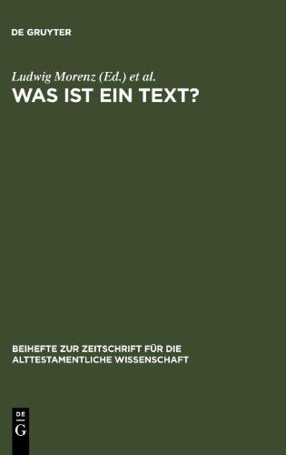 Was Ist Ein Text?: Alttestamentliche, aegyptologische und altorientalistische Perspektiven (BZAW 362) (Beihefte Zur Zeit