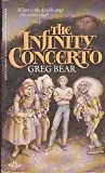 The Infinity Concerto (0099533308) by Greg Bear