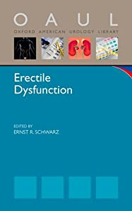 Erectile Dysfunction (Oxford American Urology Library)