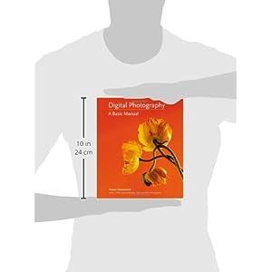 Digital Photography: A Ba Livre en Ligne - Telecharger Ebook