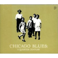 Chicago Blues: A Quarter Century [3 Disc Set]