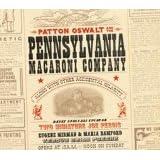 Pennsylvania Macaroni Company ~ Patton Oswalt