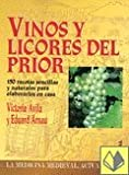 img - for Vinos y licores del Prior (Spanish Edition) book / textbook / text book