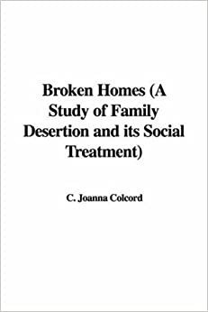 broken homes a study of family Possible explanatory theories of the relationship between broken homes and crime a longitudianl study of the link between broken homes and , family.