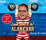 Alan Carr Look Who It Is!: My Story