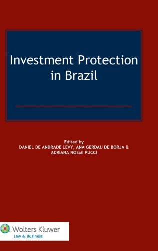 investment-protection-in-brazil-by-daniel-de-andrade-levy-2013-11-15