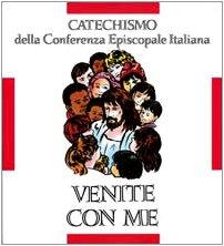 Venite con me. Catechismo per l'iniziazione cristiana dei fanciulli (8-10 anni) (Catechesi)