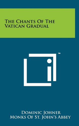 The Chants Of The Vatican Gradual PDF
